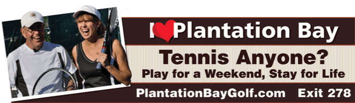 Why Residents Love Plantation Bay - pb billboard1
