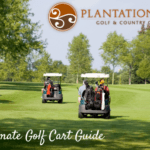 Ultimate Plantation Bay Golf Cart Guide
