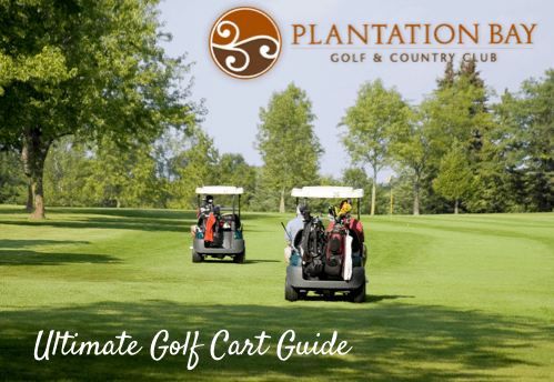 Ultimate Plantation Bay Golf Cart Guide - pb cart guide