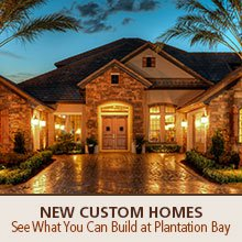 See New Custom Homes at Plantation Bay Golf and Country Club