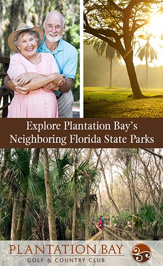 Explore Plantation Bay's Neighboring Florida State Parks