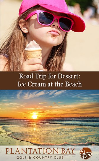 Road Trip for Dessert: Ice Cream at the Beach