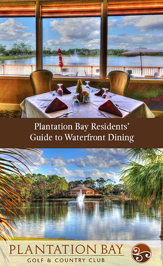 Plantation Bay Residents Guide to Waterfront Dining