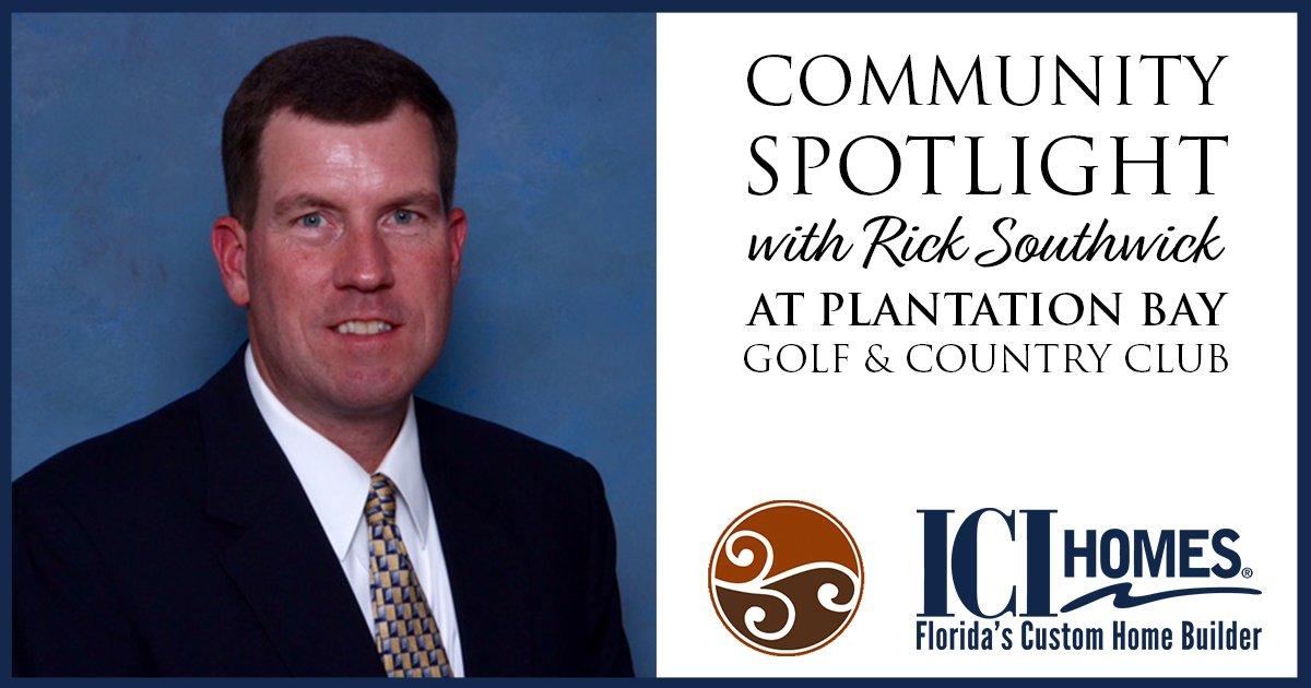 Community Spotlight with Rick Southwick at Plantation Bay